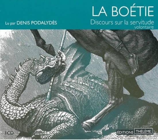 Discurso de la servidumbre voluntaria, de Étienne de La Boétie